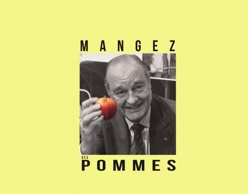 """Photo de l'ancien président de la république avec une phrase emblématique """"Mangez des pommes"""""""